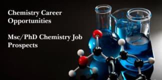 Chemistry Career Opportunities - Msc / PhD Chemistry Job Prospects