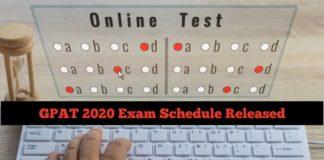 GPAT 2020 Exam Schedule Released