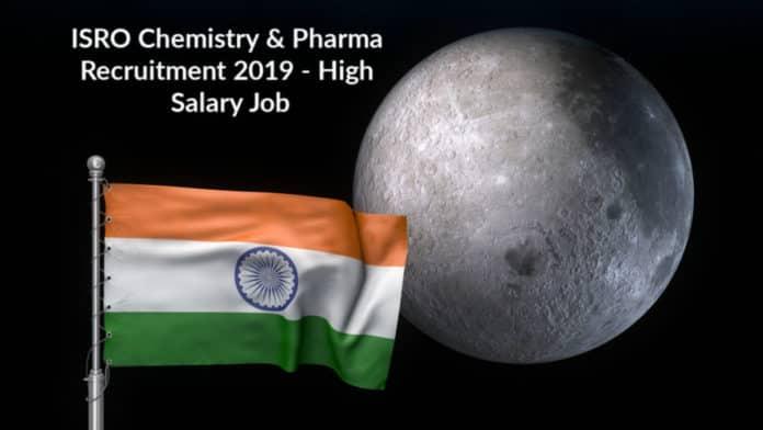 ISRO Chemistry & Pharma Recruitment 2019 - High Salary Job