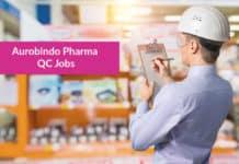 Aurobindo Pharma QC Jobs - B Pharma & M Pharma QC Jobs