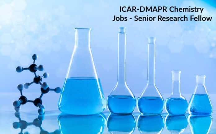 ICAR-DMAPR Chemistry Jobs - Senior Research Fellow