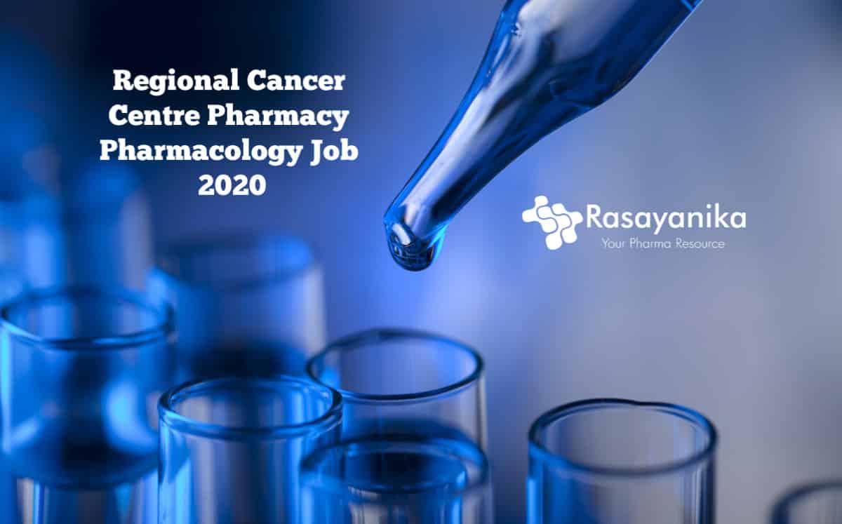 Pharma Job : Regional Cancer Centre Pharma - Pharmacology ...