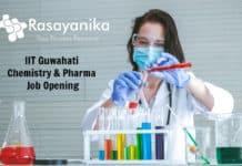 IIT Guwahati Chemistry & Pharma Recruitment 2020
