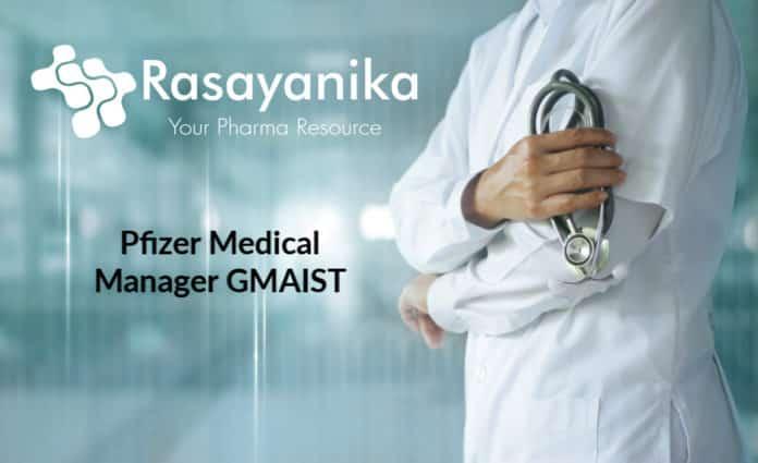 Pfizer Medical Manager GMAIST Job Opening 2020