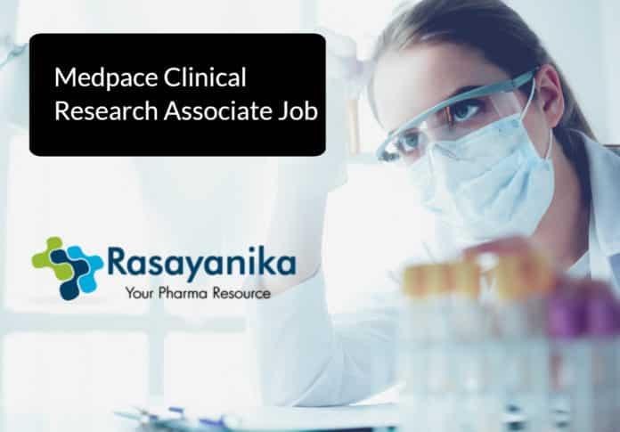 Medpace Clinical Research Associate Job Vacancy 2020