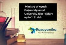 Pharma Jobs Ministry of Ayush Gujarat Ayurved University - Salary up to 1.1 Lakh