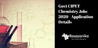 Govt CIPET Chemistry Jobs 2020 - Application Details