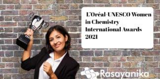 L'Oréal-UNESCOWomen in Chemistry International Awards 2020 - 21