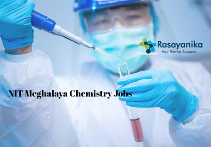 NIT Meghalaya Chemistry Jobs - Junior Research Fellow