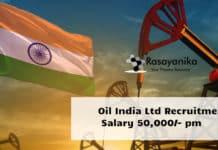 Oil India Ltd Recruitment 2020 - Chemist Vacancy Salary 50,000/- pm