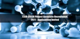 CSIR-CGCRI Project Associate Recruitment 2021 - Applications Invited